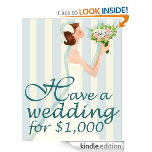 best wedding books for kindle - have a wedding for 1000