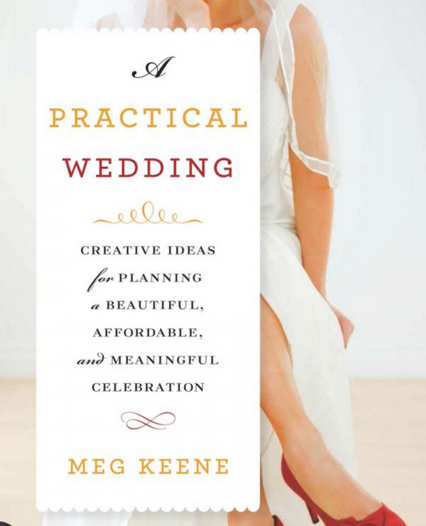 Best wedding planning books a practical wedding by meg keene mid best wedding planning books a practical wedding by meg keene junglespirit Image collections