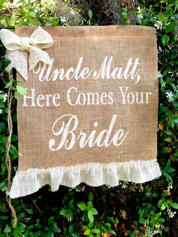 UNCLE Here Comes Your Bride Sign, Decoration Wedding Bride Sign Ring Bearer Flower Girl Sign Rustic Burlap Wedding Sign