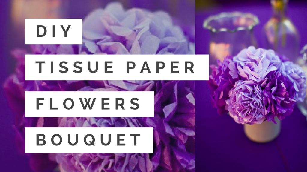 tissue paper flower bouquets with stems tutorial step by step