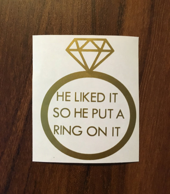 He Liked It So He Put A Ring On It DECAL for Mugs by Vinyl Crave - midsouthbride.com