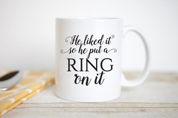 He Liked It So He Put a Ring on It Coffee Mug by Jitter Mug - midsouthbride.com