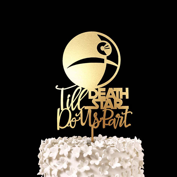 Till Death Star Do Us Part Star Wars Wedding Cake Topper