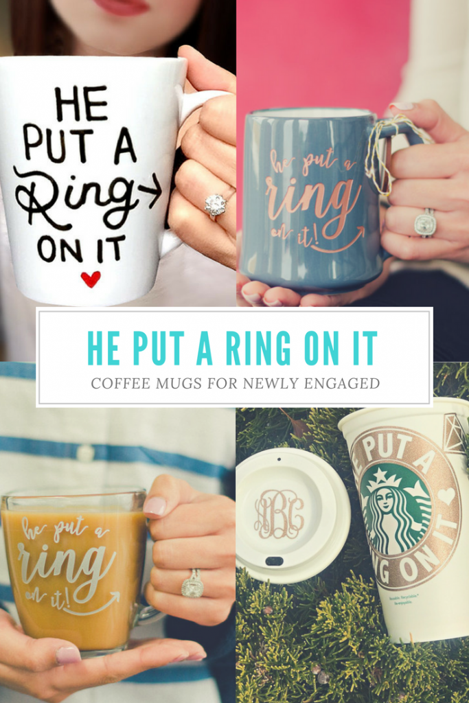he put a ring on it engagement coffee mugs