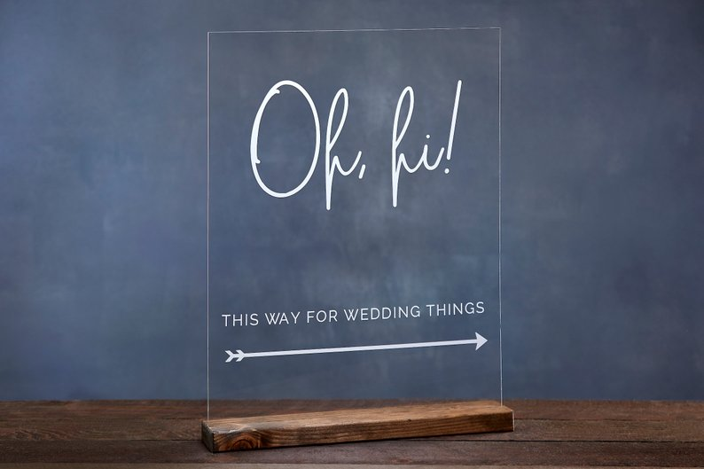 Oh, hi This Way for Wedding Things Acrylic Wedding Direction Sign, Wedding Arrow Sign, Directional Signage - Rich Design Co - midsouthbride.com